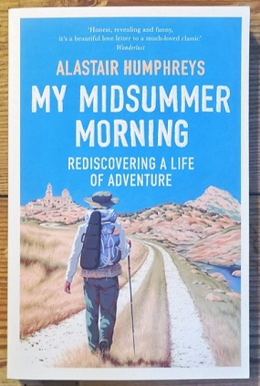 Book Cover - My Midsummer Morning. Source: alastairhumphreys.com